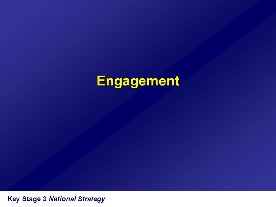 Engagement Key Stage 3 National Strategy