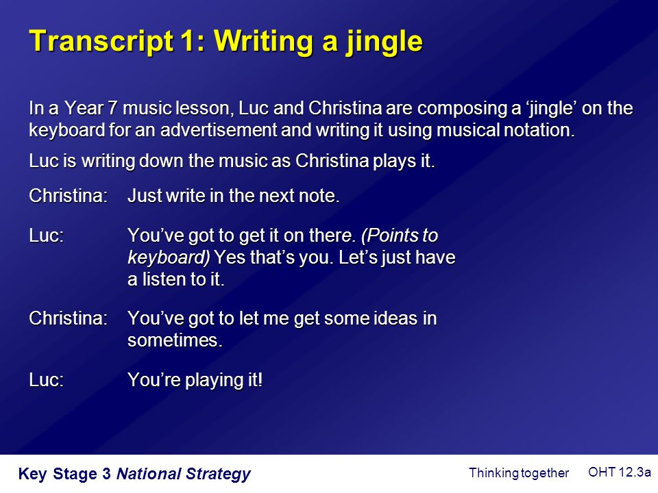 Transcript 1: Writing a jingle