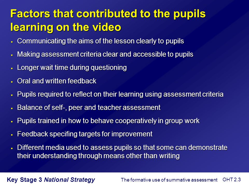 Factors that contributed to the pupils learning on the video