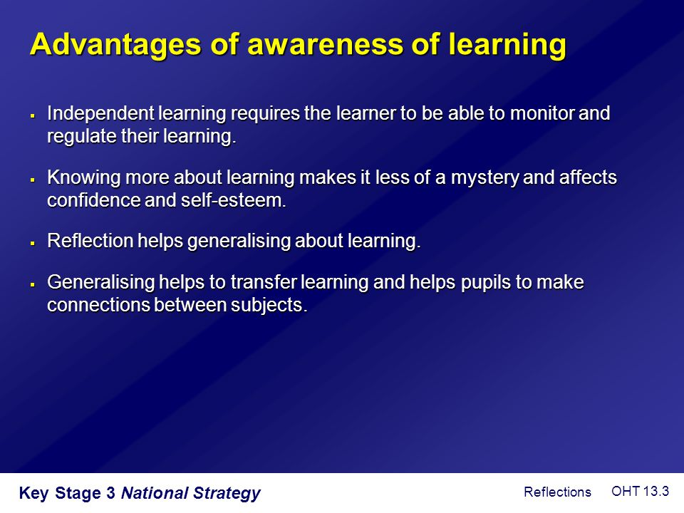 Advantages of awareness of learning