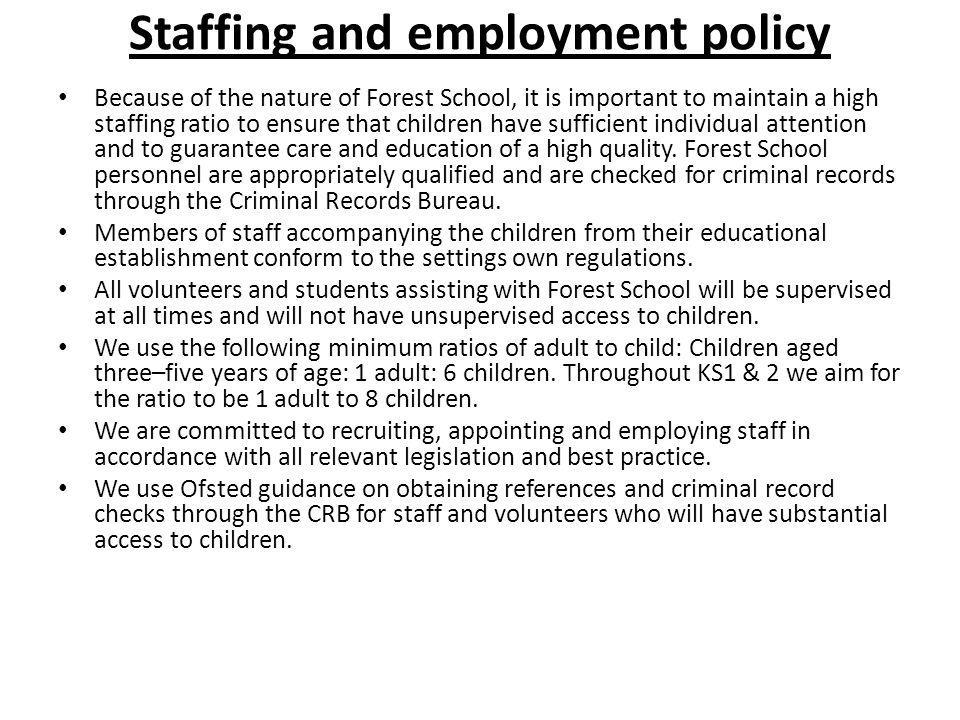 Staffing and employment policy