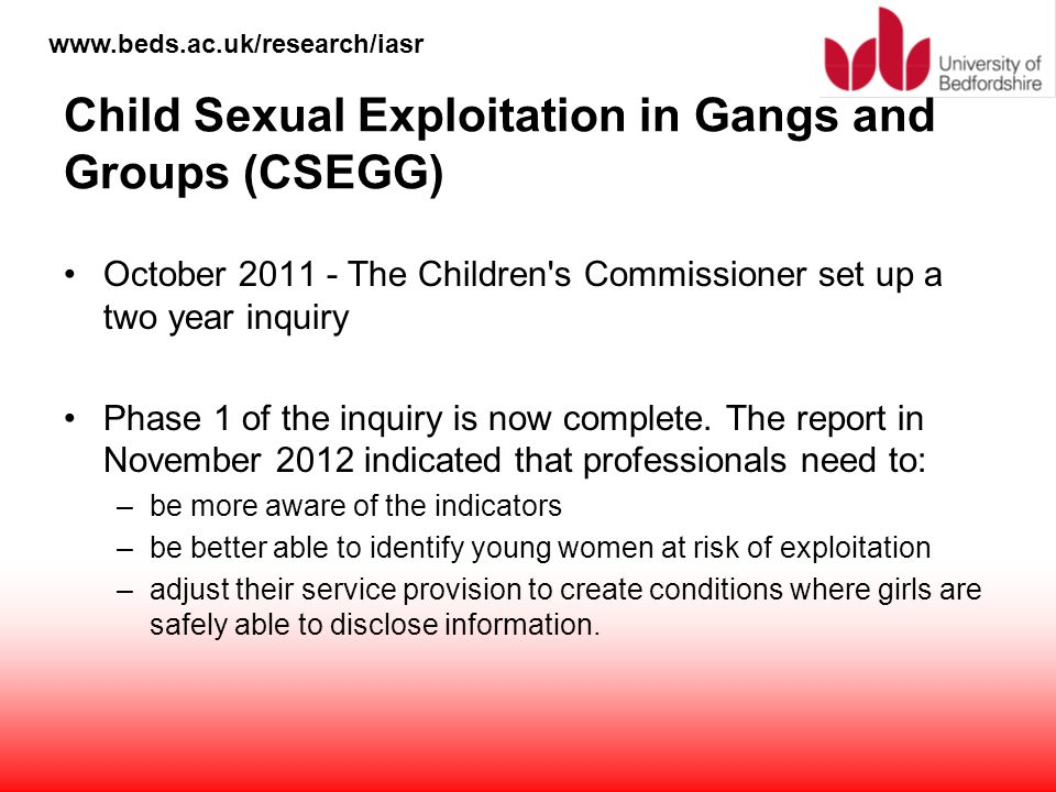 Child Sexual Exploitation in Gangs and Groups (CSEGG)