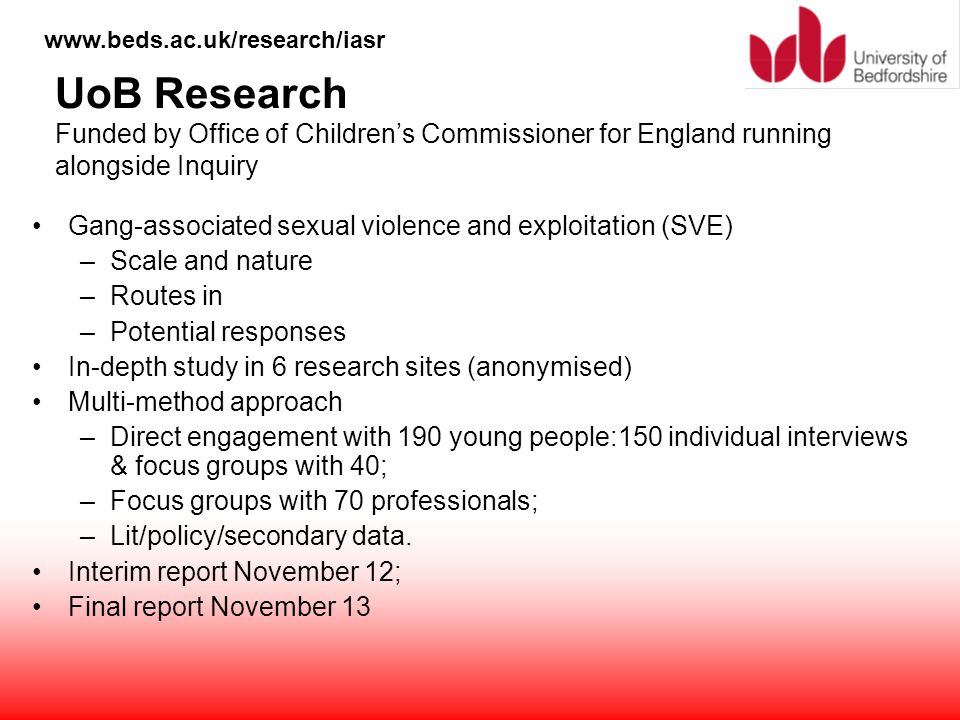 UoB Research Funded by Office of Children's Commissioner for England running alongside Inquiry