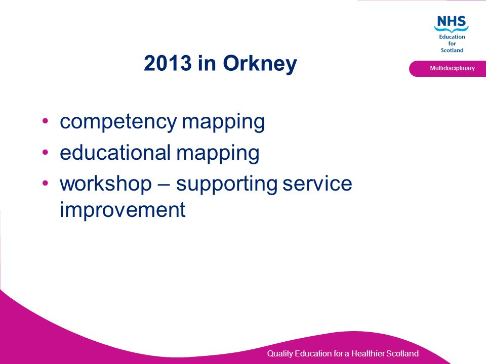 2013 in Orkney competency mapping educational mapping workshop – supporting service improvement