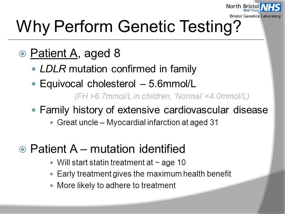 Why Perform Genetic Testing