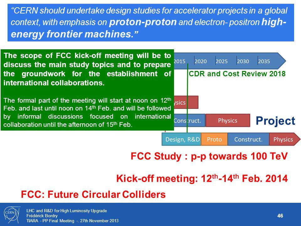 Project FCC Study : p-p towards 100 TeV