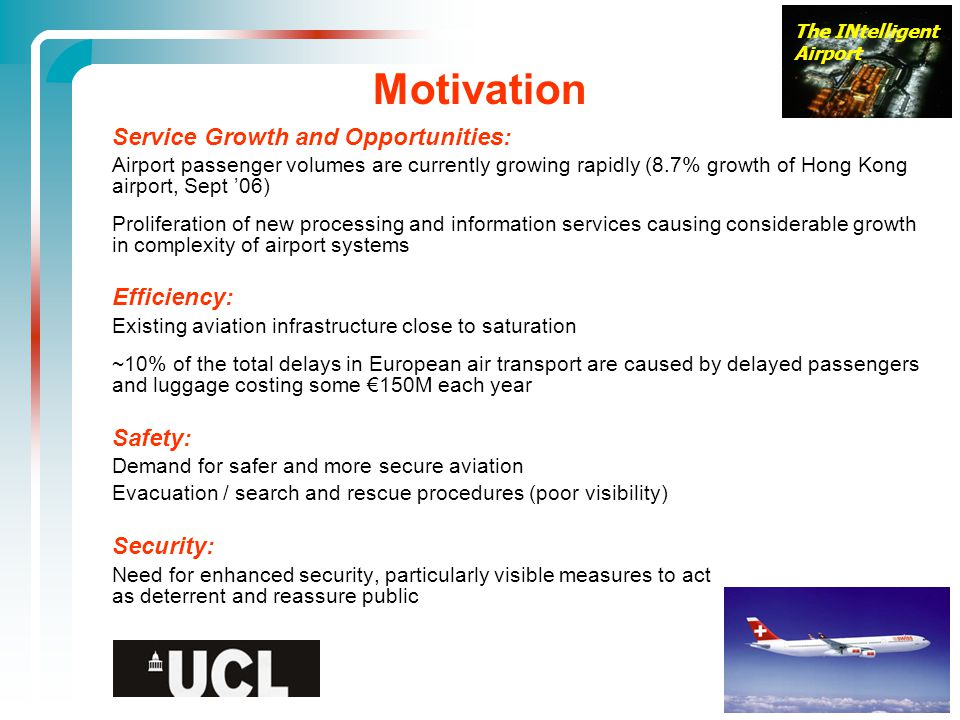 Motivation Service Growth and Opportunities: Efficiency: Safety: