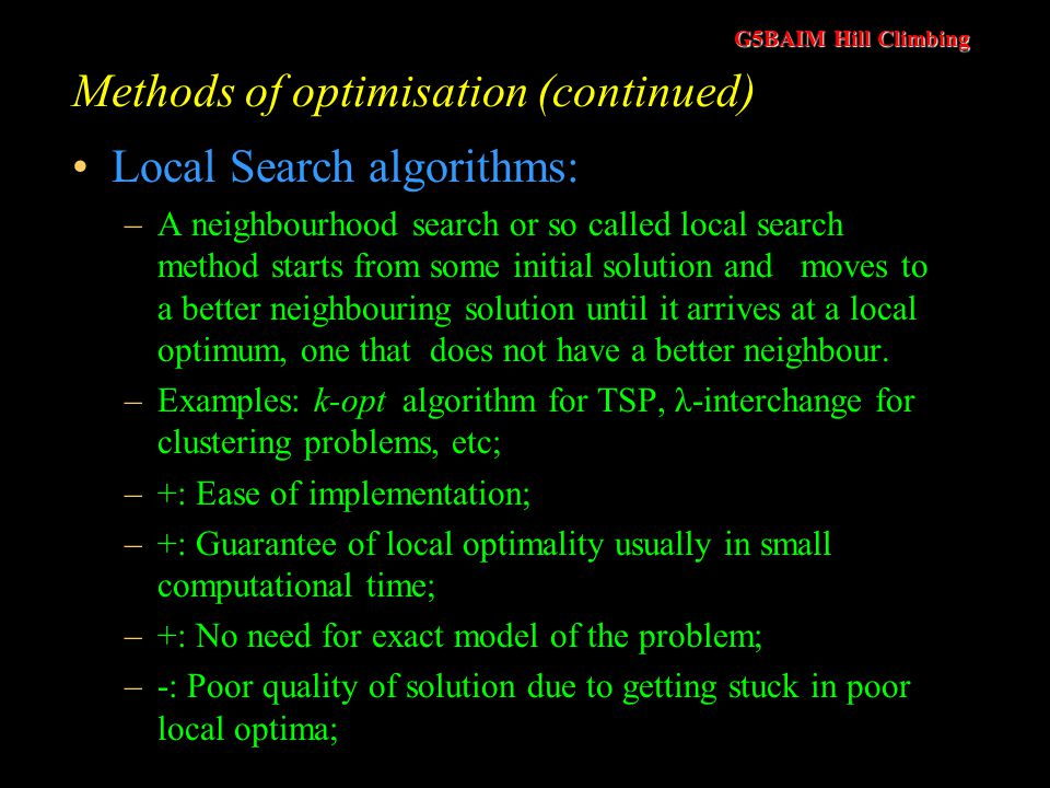 Methods of optimisation (continued)