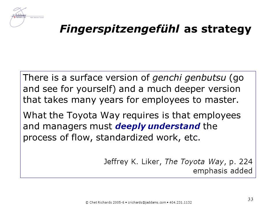 Fingerspitzengefühl as strategy