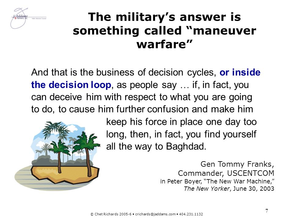 The military's answer is something called maneuver warfare