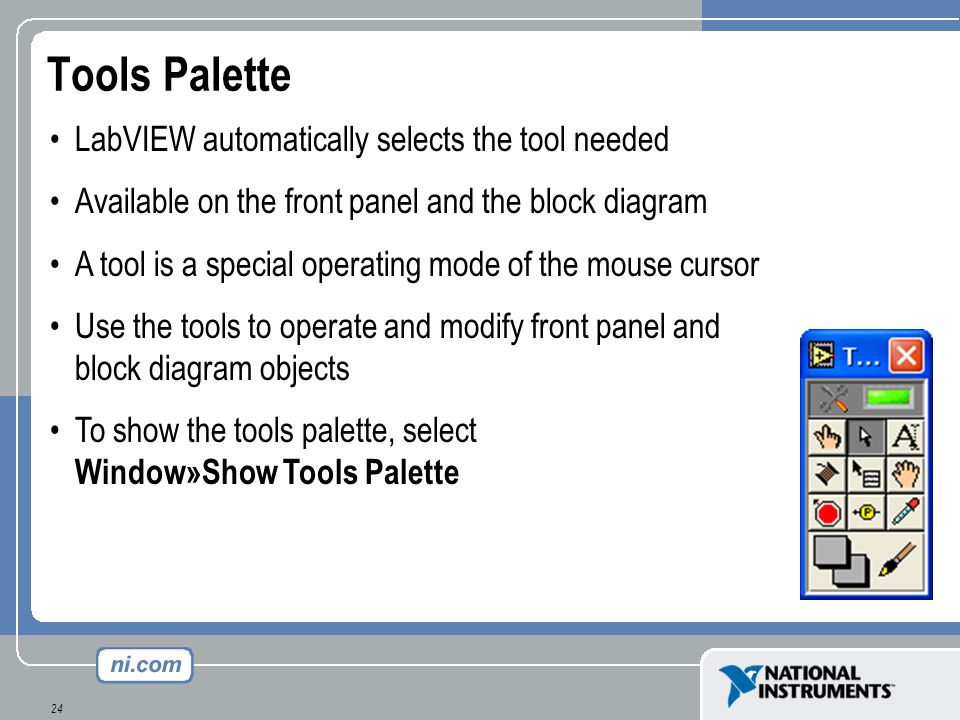 Tools Palette LabVIEW automatically selects the tool needed