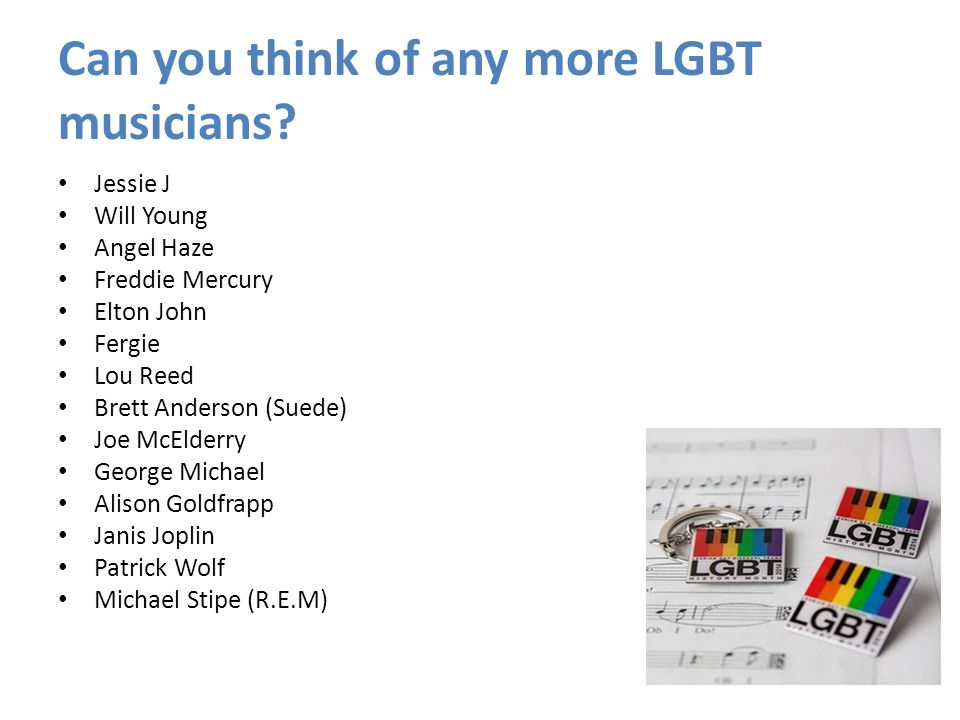 Can you think of any more LGBT musicians