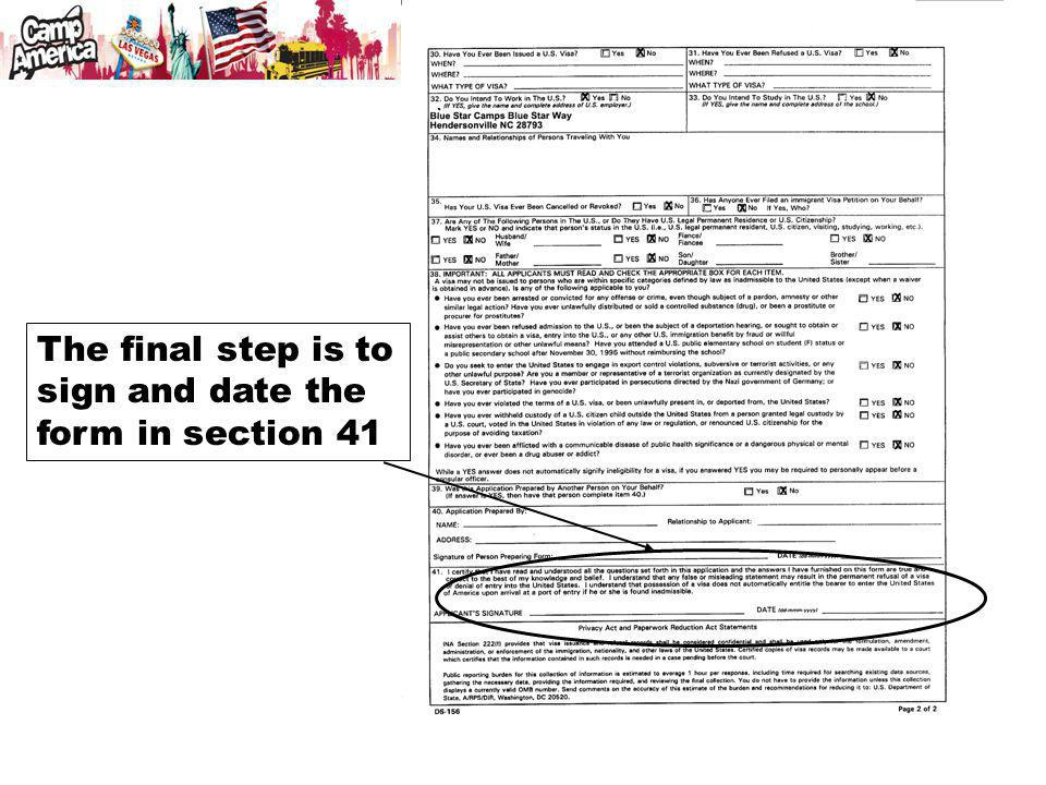 The final step is to sign and date the form in section 41