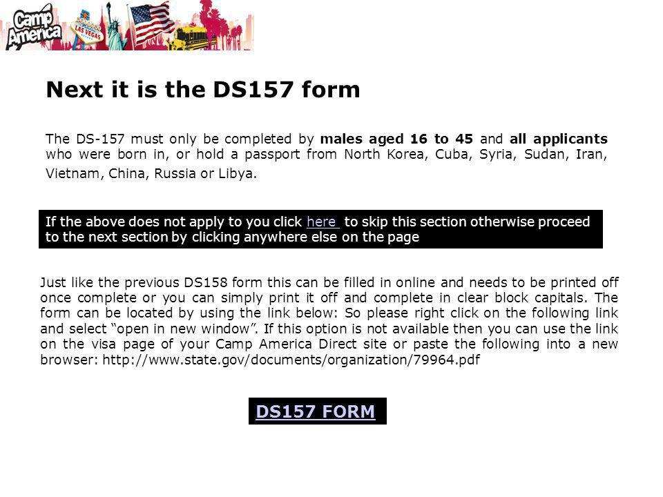 Next it is the DS157 form DS157 FORM