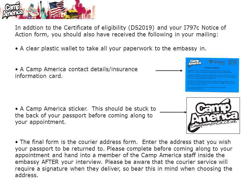 In addtion to the Certificate of eligibility (DS2019) and your I797c Notice of Action form, you should also have received the following in your mailing: