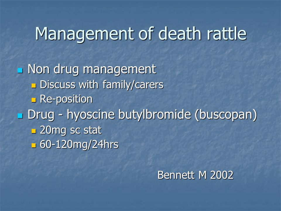 Management of death rattle