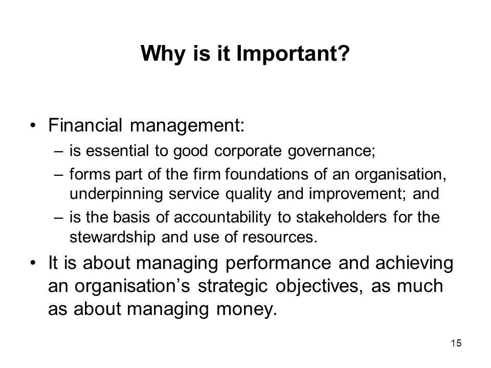 Why is it Important Financial management: