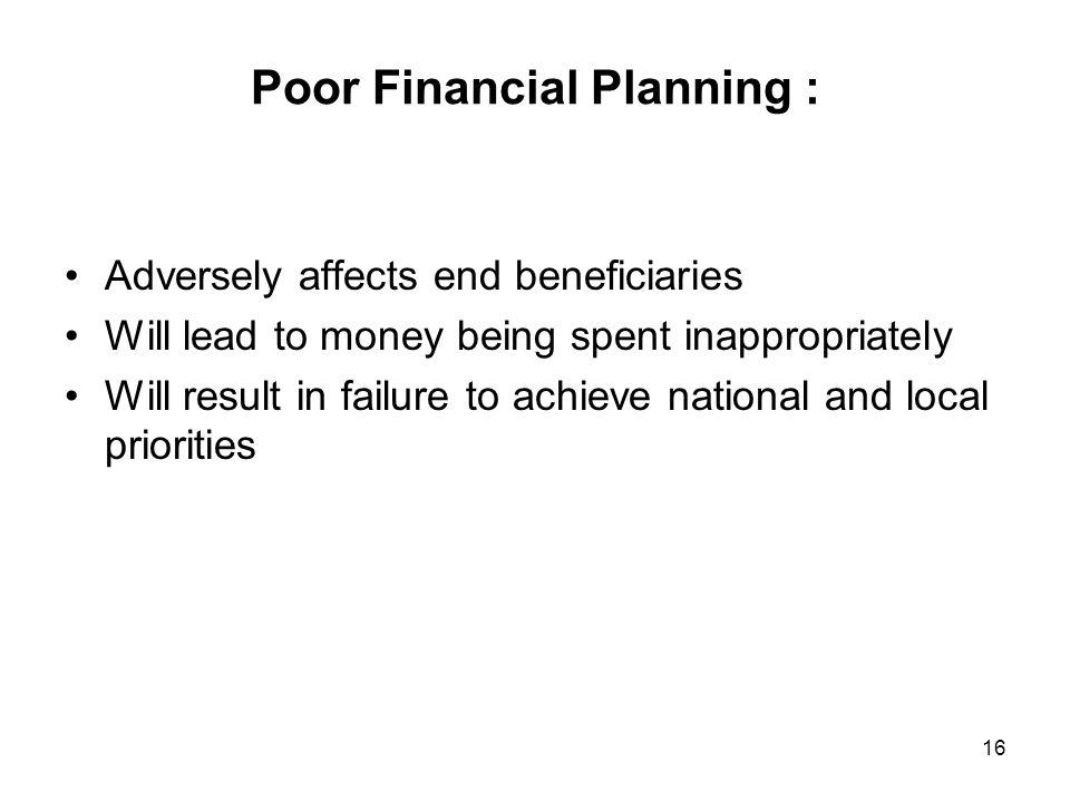 Poor Financial Planning :