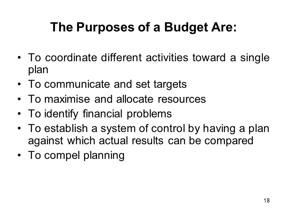 The Purposes of a Budget Are: