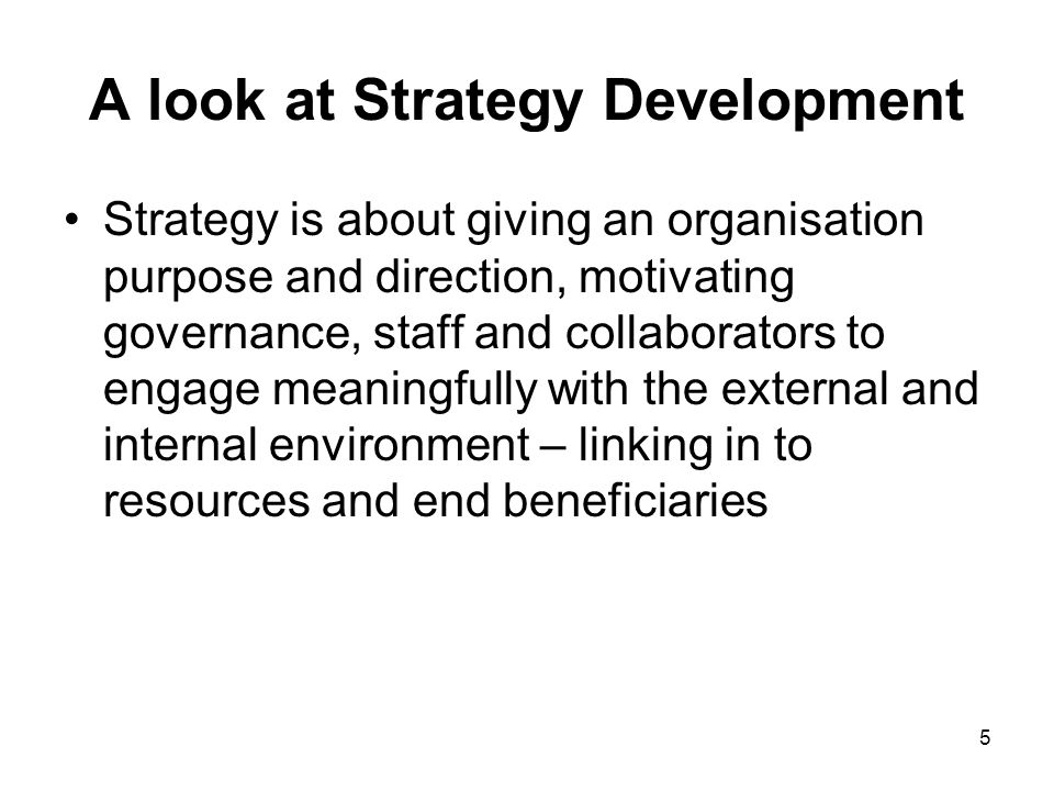 A look at Strategy Development