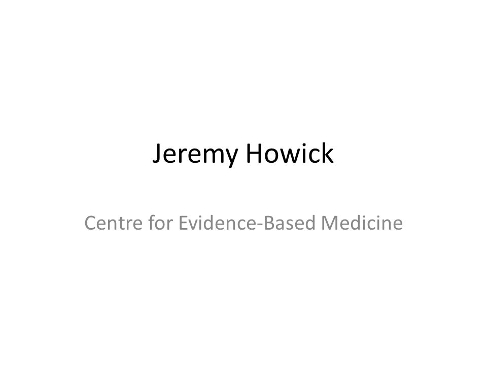 Centre for Evidence-Based Medicine