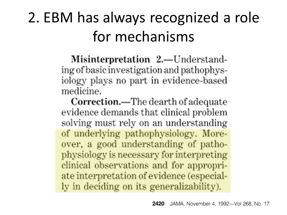 2. EBM has always recognized a role for mechanisms