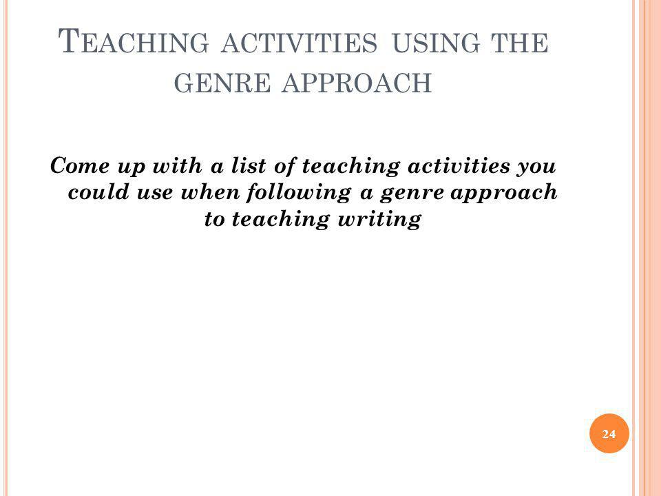 Teaching activities using the genre approach
