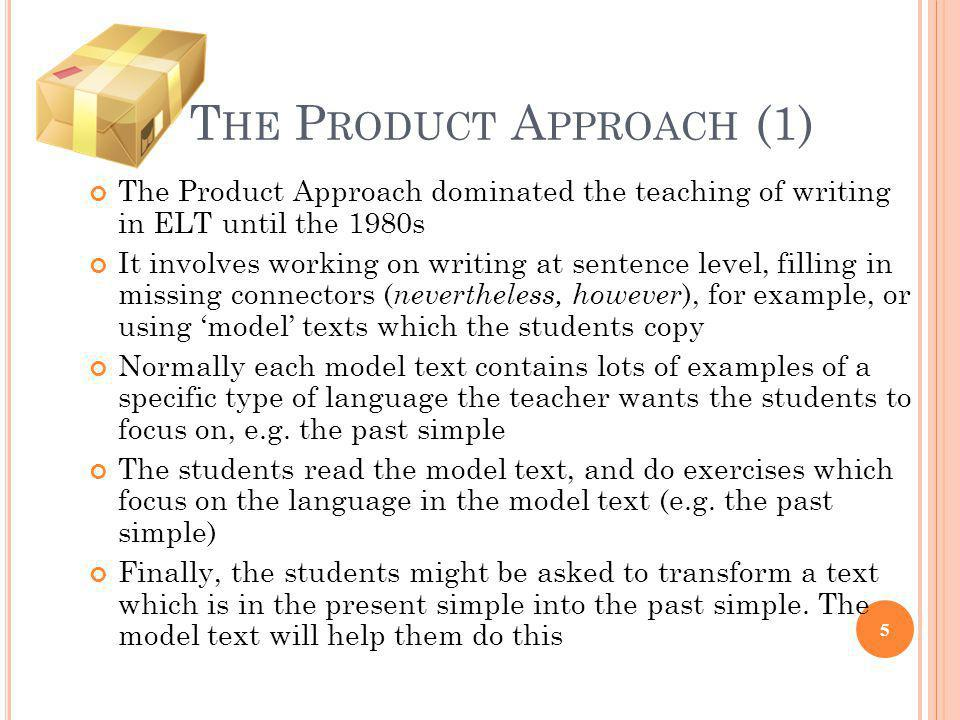 The Product Approach (1)