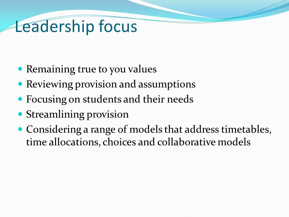 Leadership focus Remaining true to you values