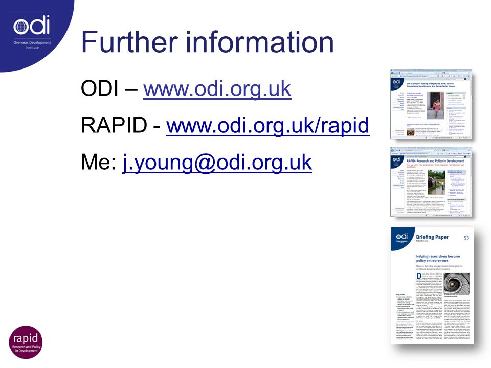Further information ODI – www.odi.org.uk RAPID - www.odi.org.uk/rapid
