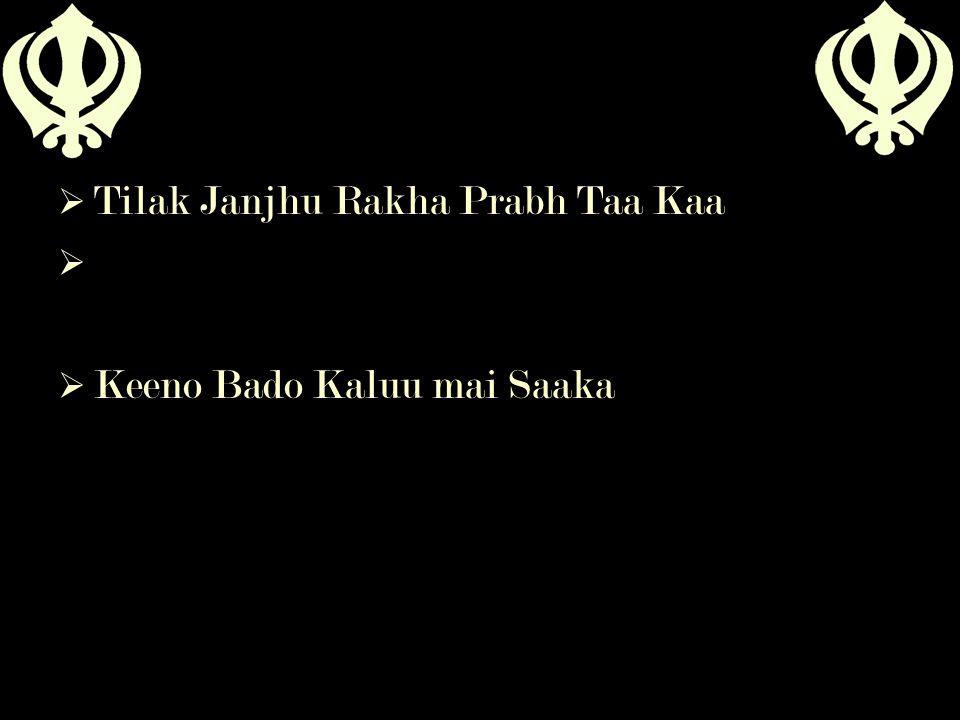 Tilak Janjhu Rakha Prabh Taa Kaa