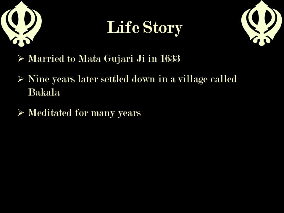 Life Story Married to Mata Gujari Ji in 1633