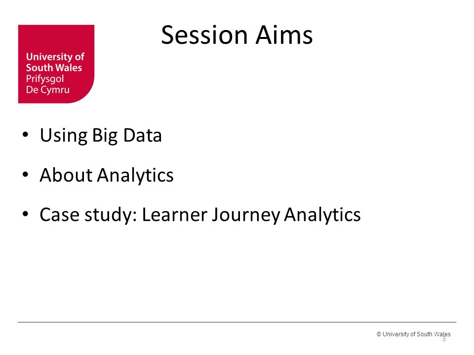 Session Aims Using Big Data About Analytics