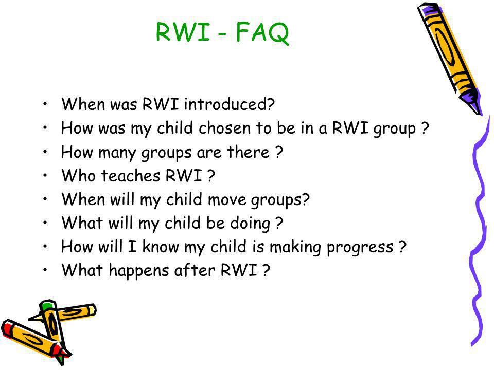 RWI - FAQ When was RWI introduced