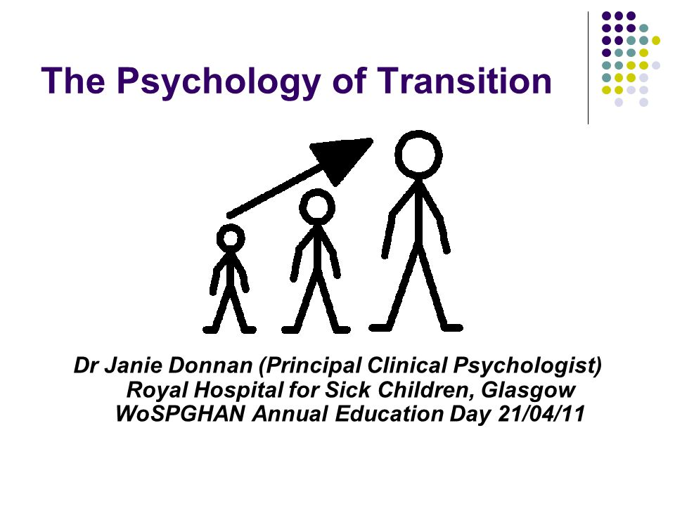 The Psychology of Transition