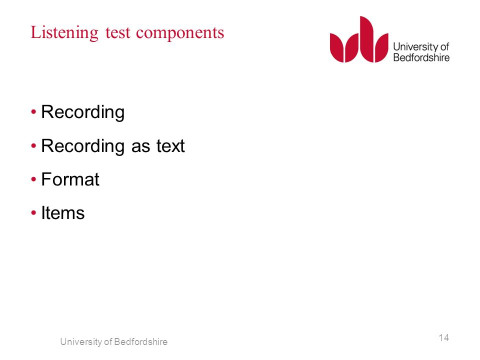 Listening test components