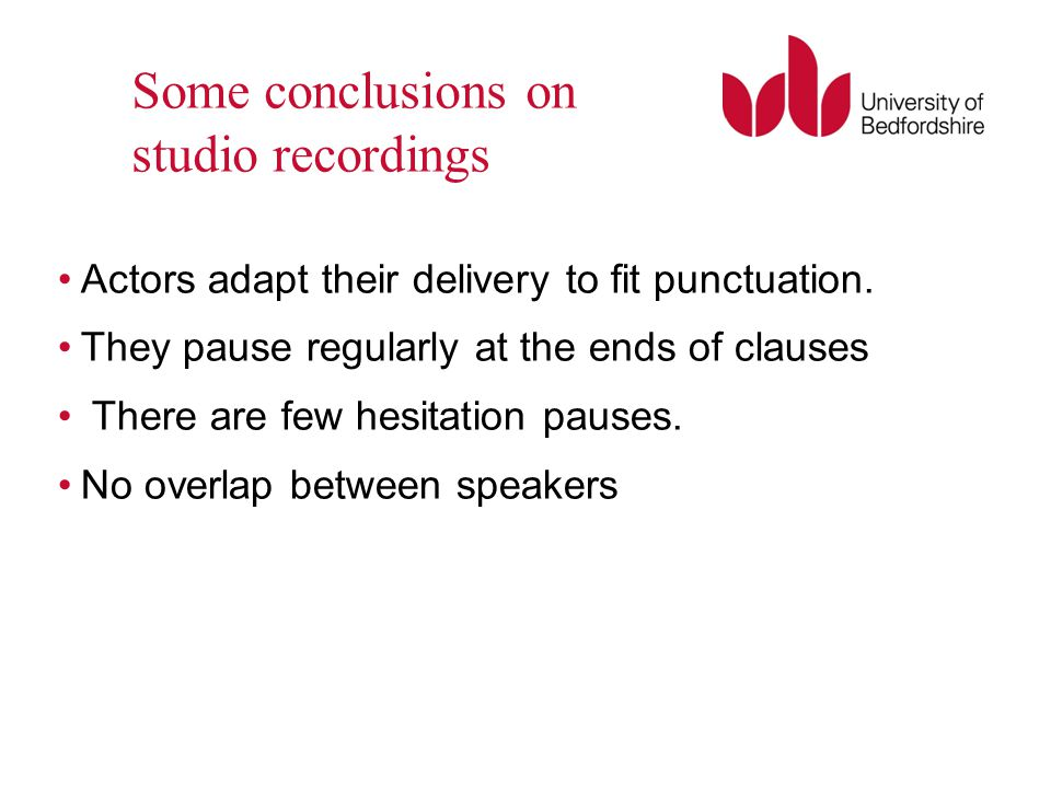 Some conclusions on studio recordings