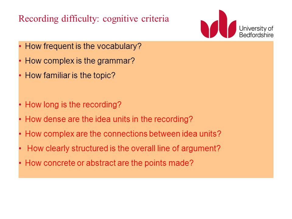 Recording difficulty: cognitive criteria