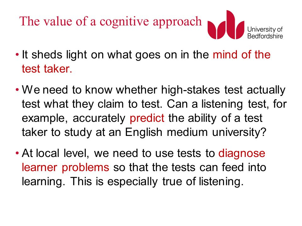 The value of a cognitive approach