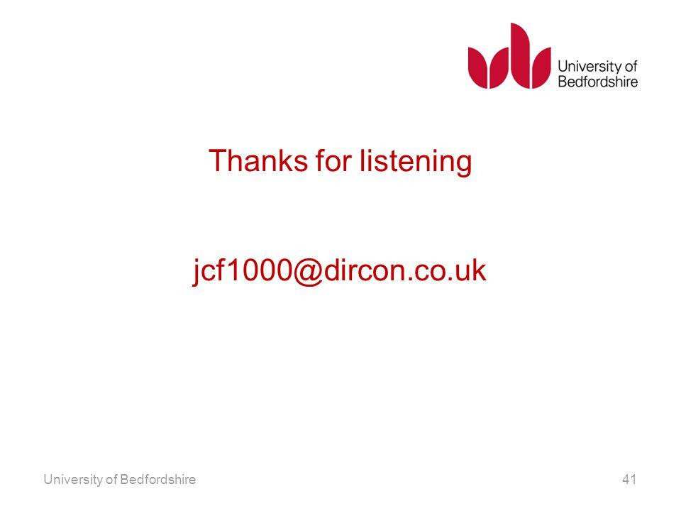 Thanks for listening jcf1000@dircon.co.uk
