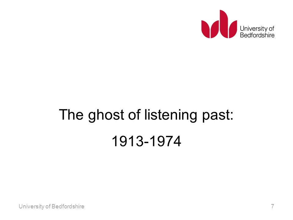 The ghost of listening past: 1913-1974