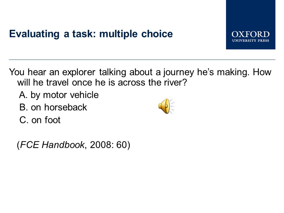 Evaluating a task: multiple choice
