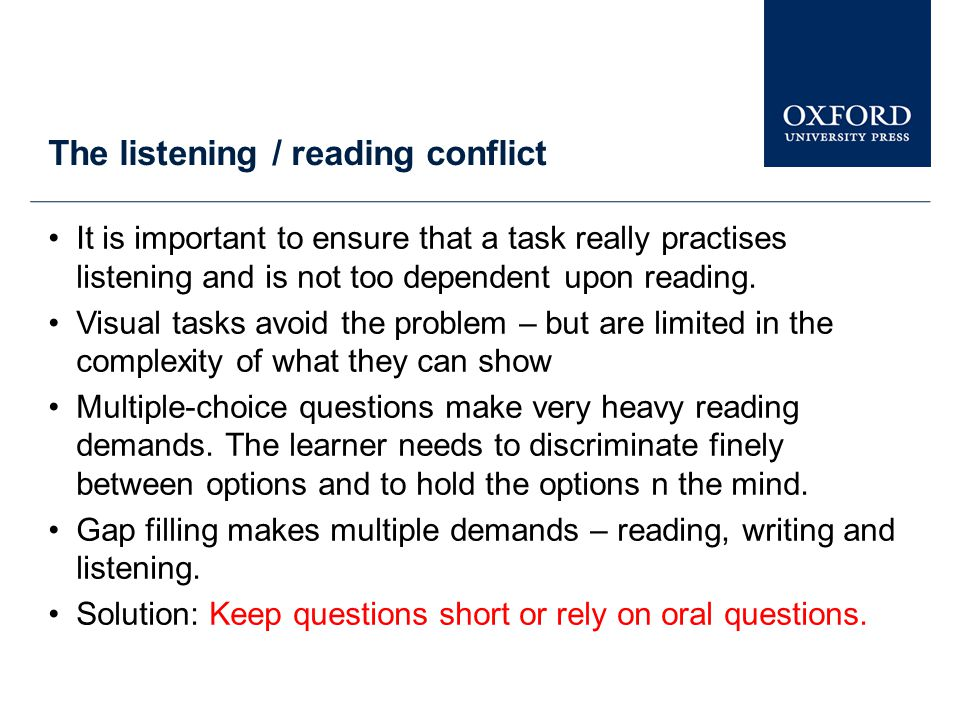 The listening / reading conflict