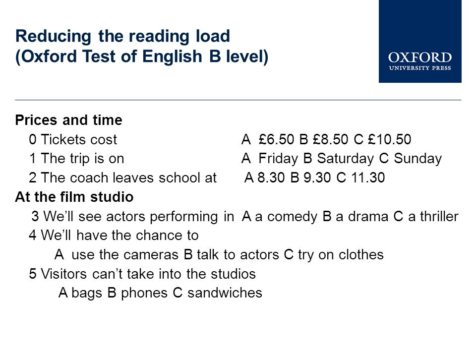 Reducing the reading load (Oxford Test of English B level)