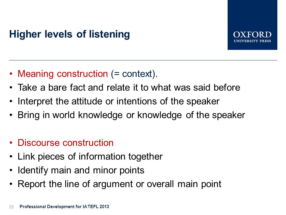 Higher levels of listening