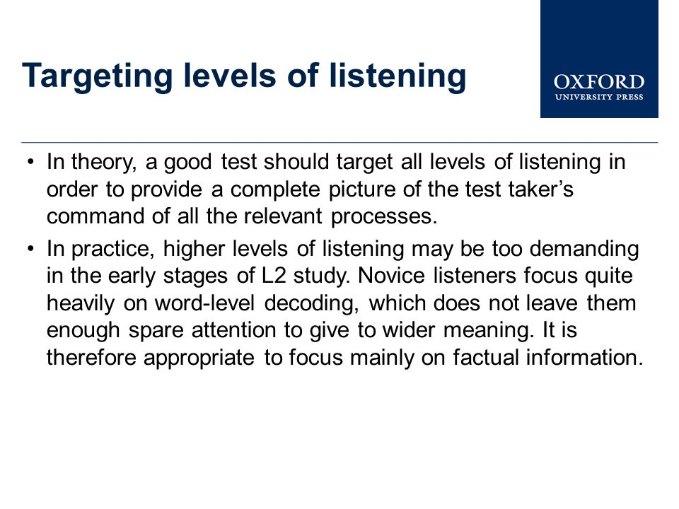 Targeting levels of listening