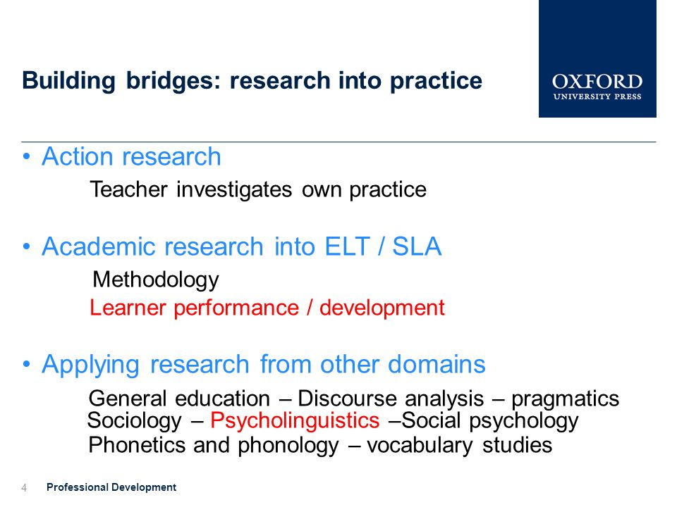 Building bridges: research into practice