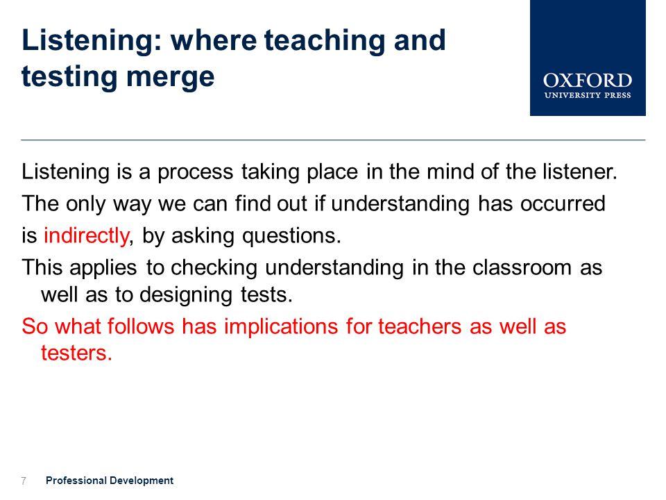 Listening: where teaching and testing merge