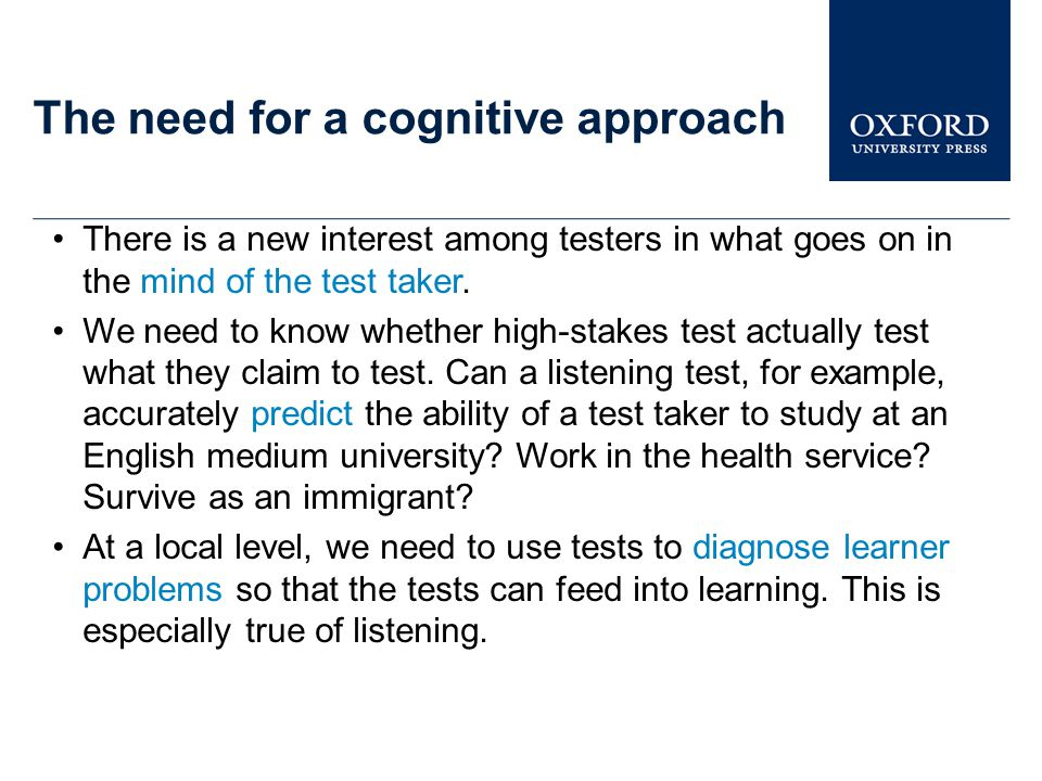 The need for a cognitive approach