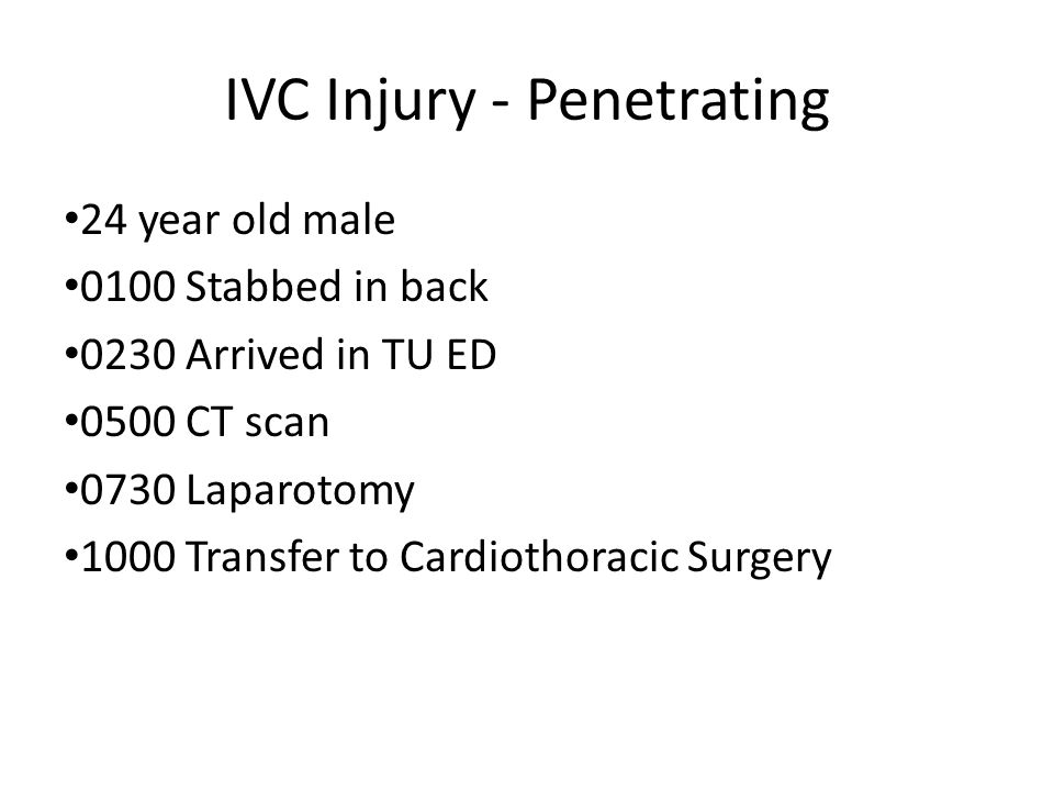 IVC Injury - Penetrating
